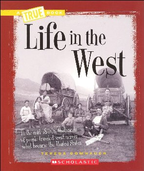 Life in the West (True Book)