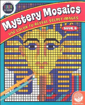 Color By Number Mystery Mosaics: Book 6