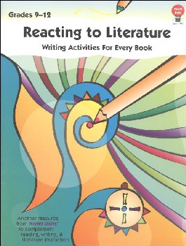 Reacting to Literature: Writing Activities Grades 9-12