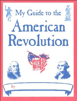 My Guide to the American Revolution