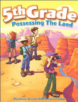 Possessing the Land - 5th Grade Student's Manual