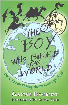 Boy Who Biked the World: Riding Home through Asia