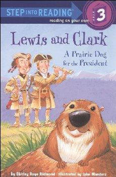 Lewis & Clark: Prairie Dog for the President