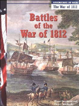 Battles of the War of 1812 (Americans at War)