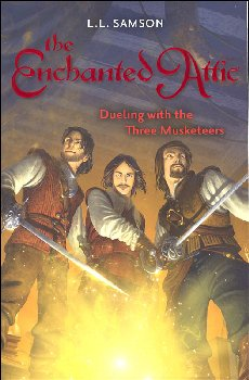 Dueling with the Three Musketeers (The Enchanted Attic #4)