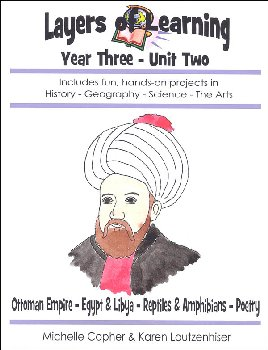 Layers Of Learning Unit 3-2: Ottoman Empire, Egypt & Libya, Reptiles & Amphibians, Poetry