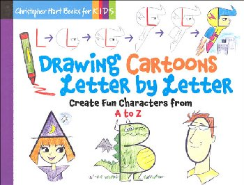 Drawing Cartoons Letter by Letter (Drawing with Christopher Hart)