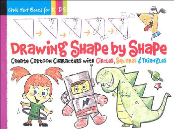 Drawing Shape by Shape (Drawing with Christopher Hart)