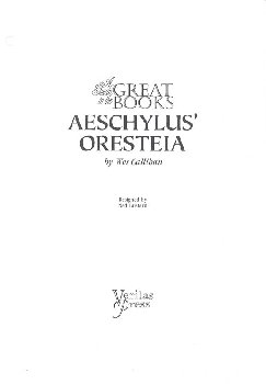 Guide to Aeschylus Trilogy (Guide to the Great Books)