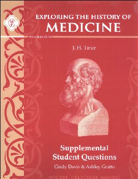 Exploring the History of Medicine, Supplemental Student Questions (3rd Edition)