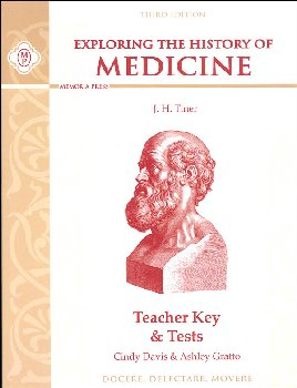 Exploring the History of Medicine, Teacher Key & Tests (3rd Edition)