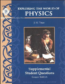 Exploring the World of Physics, Supplemental Student Questions (2nd Edition)