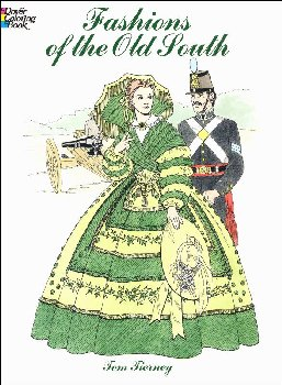 Fashions of the Old South Coloring Book