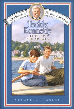 Teddy Kennedy (Childhood of Famous Americans)