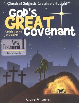 God's Great Covenant, New Testament Book One