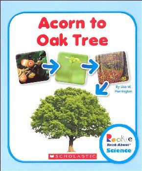 Acorn to Oak Tree (Rookie Read-About Science)