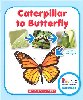 Caterpillar to Butterfly (Rookie Read-About Science)