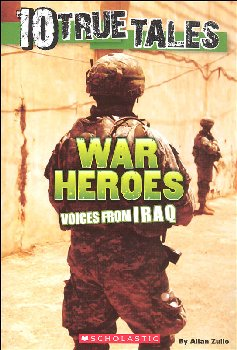 10 True Tales: War Heroes Voices From Iraq