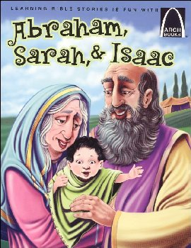 Abraham, Sarah, and Isaac (Arch Book)