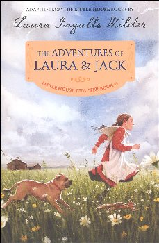 Adventures of Laura & Jack (Little House Chapter Book #1)