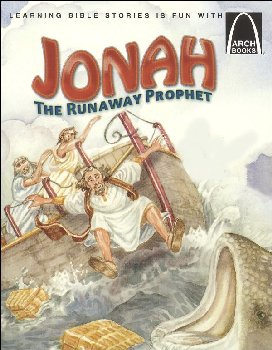 Jonah, The Runaway Prophet (Arch Book)