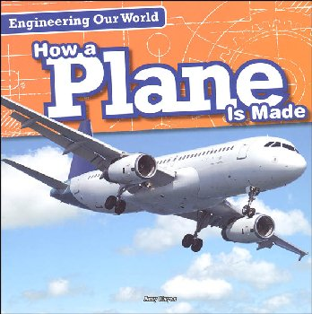 Engineering Our World:How a Plane is Made
