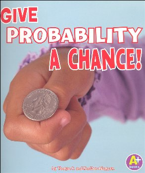 Give Probability a Chance (Fun with Numbers)