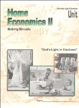 Home Economics II LightUnit Only 1 - Baking Breads