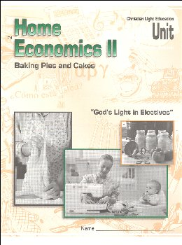 Home Economics II LightUnit Only 2 - Baking Pies and Cakes