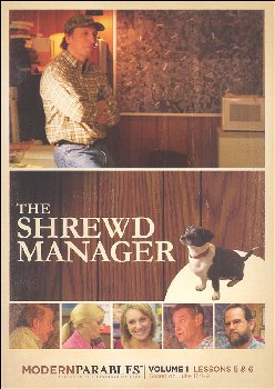 Modern Parables Volume 1 - The Shrewd Manager Lessons 5 and 6 DVD