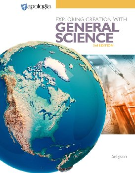 Exploring Creation with General Science Student Text 3rd Edition