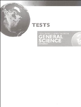 Exploring Creation with General Science Test Pages 3rd Edition