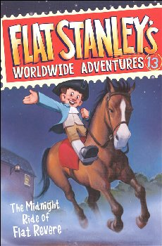 Flat Stanley's #13: Midnight Ride of Flat Revere