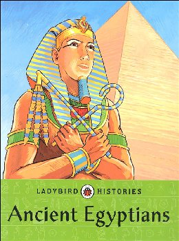 Ancient Egyptians (Ladybird Histories)
