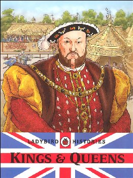 Kings & Queens (Ladybird Histories)