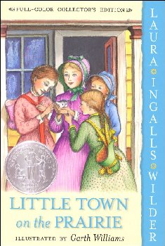 Little Town on the Prairie (Full-Color Collector's Edition)