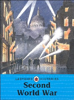 Second World War (Ladybird Histories)