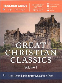 Great Christian Classics: Volume 1 Teacher Guide
