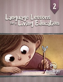 Language Lessons for a Living Education 2