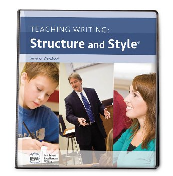 Teaching Writing Structure and Style Workbook/Syllabus Only (No DVDs) 2nd (2015) Edition