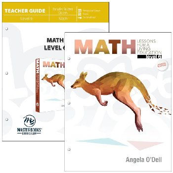 Math Lessons for a Living Education: Level 6 Set (3rd Printing - Student)