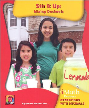 Stir It Up: Mixing Decimals - Operations With Decimals (iMath Reader Level C)