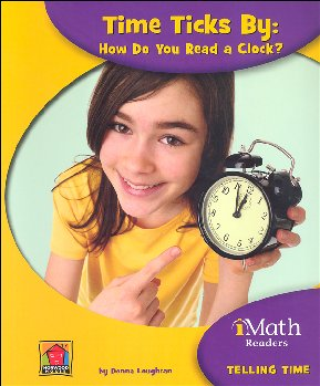 Time Ticks By: How Do You Read a Clock? - Telling Time (iMath Reader Level A)