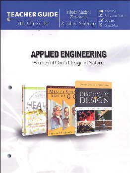 Applied Engineering: Studies in God's Design in Nature Teacher Guide