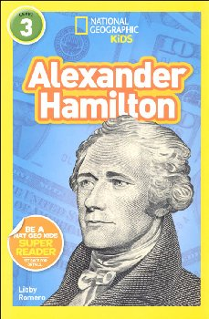Alexander Hamilton (National Geographic Reader Level 3)