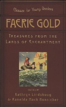 Faerie Gold: Treasures from Lands of Enchantm