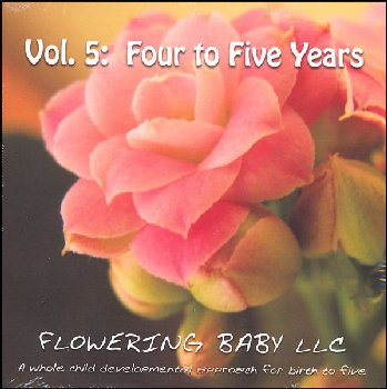 Flowering Baby - Four to Five Years Old