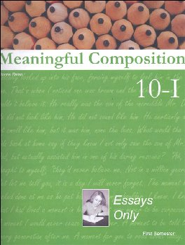 Meaningful Composition 10 (I): Essays Only