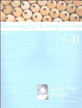 Meaningful Composition 6 (II): Junior High Essays