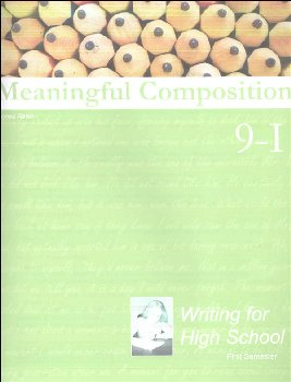 Meaningful Composition 9 (I): Writing for High School